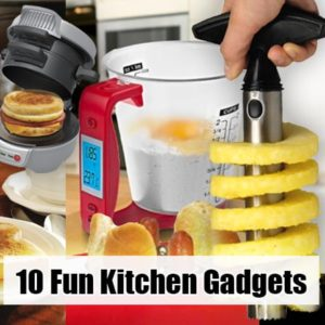 10 Fun Kitchen Gadgets That Will Amaze Your Friends