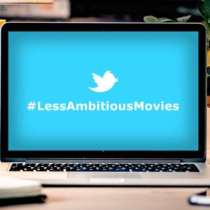 What if Hollywood Ditched the Drama and Settled for #LessAmbitiousMovies?