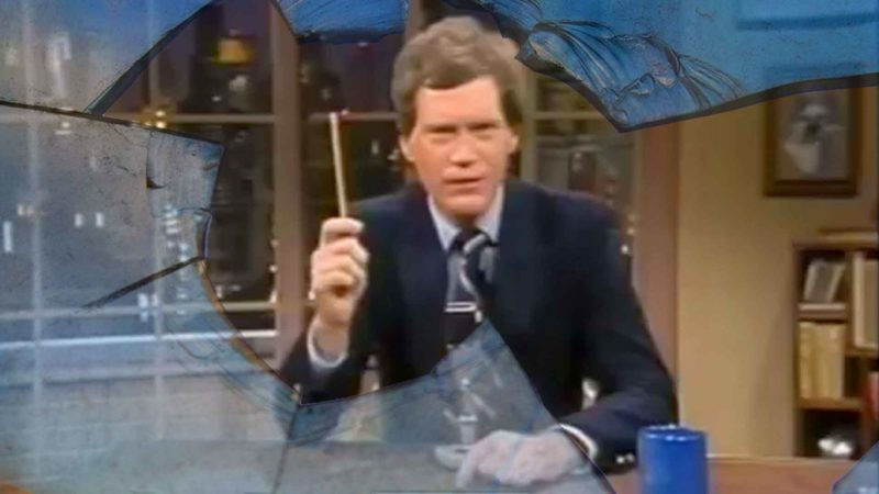 The Origins Of David Letterman's Legendary Broken Glass Joke
