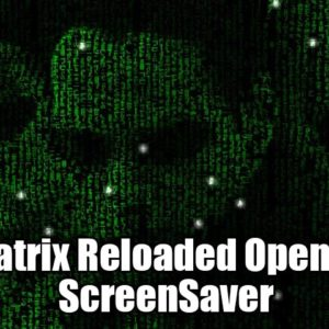 Matrix Reloaded GL Screen Saver ported to OS X