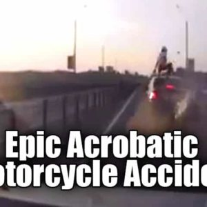 VIDEO: Epic Acrobatic Motorcycle Accident