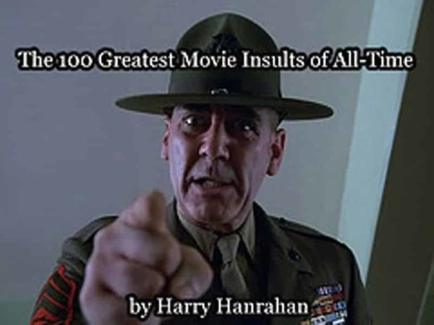 The Best Movie Insults of All Time