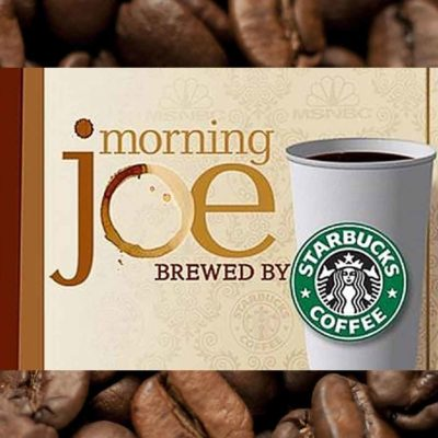Starbucks Morning Joe Sponsorship