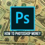 Photoshop Money - How To Edit Money Images