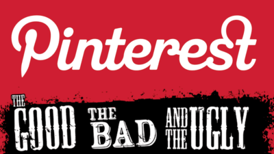 Pinterest Stats: The Good, The Bad And The Ugly