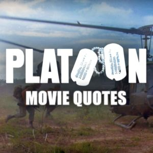10 Powerful Platoon Quotes That Will Shake Your Reality