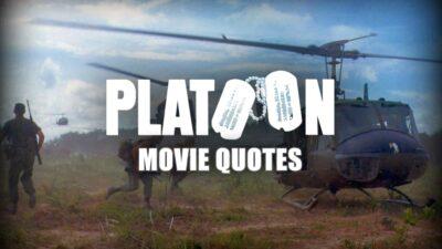 Platoon Movie Quotes