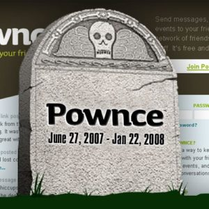 Pownce RIP: Six Apart Purchases Pownce Then Shuts It Down