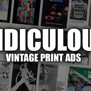 16 Ridiculous Vintage Print Ads That Would Be Banned Today