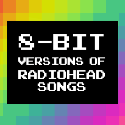 8-Bit Music Versions Of Popular Radiohead Songs