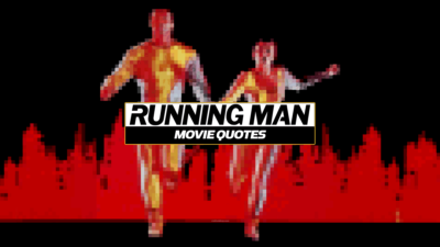 Running Man Quotes