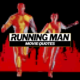 Running Man Quotes