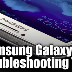 5 Troubleshooting Tips for the Samsung Galaxy S4