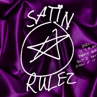 Satin Rules