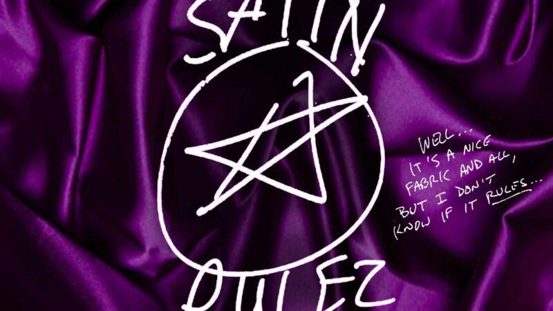 Satin Rules