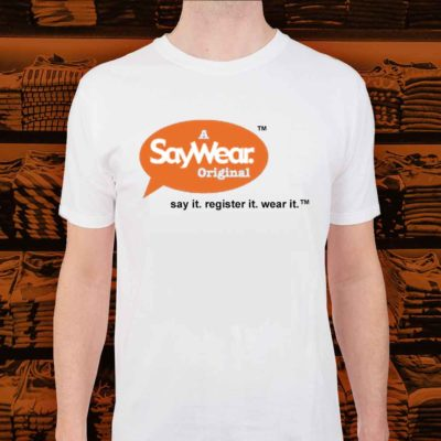 SayWear Launches First Online T-Shirt Sayings Registry