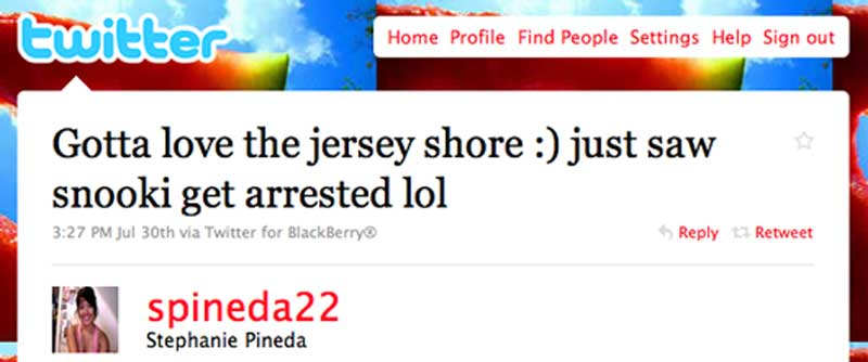 Gotta love the jersey shore :) just saw snooki get arrested lol