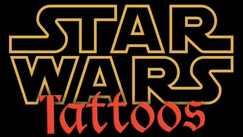 5 Awesome Star Wars Tattoos