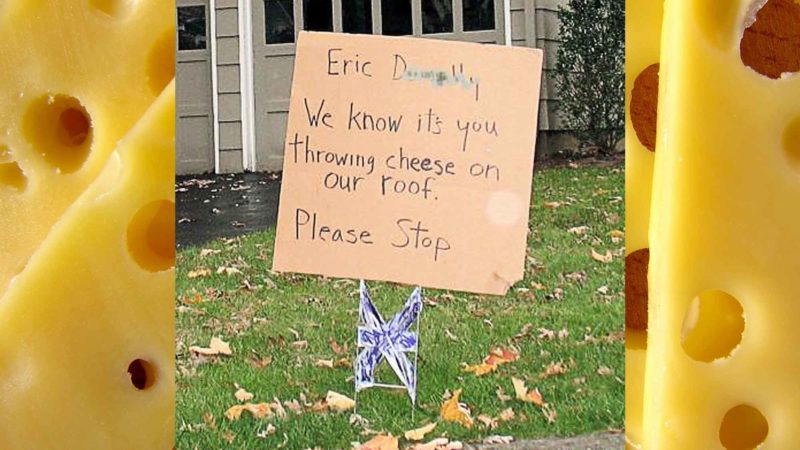 Stop Throwing Cheese Sign