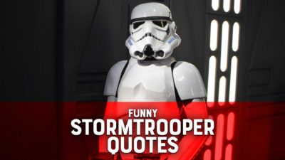 Funny Stormtrooper Quotes