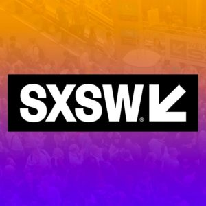 8 Sessions You Shouldn't Miss at SXSW Interactive