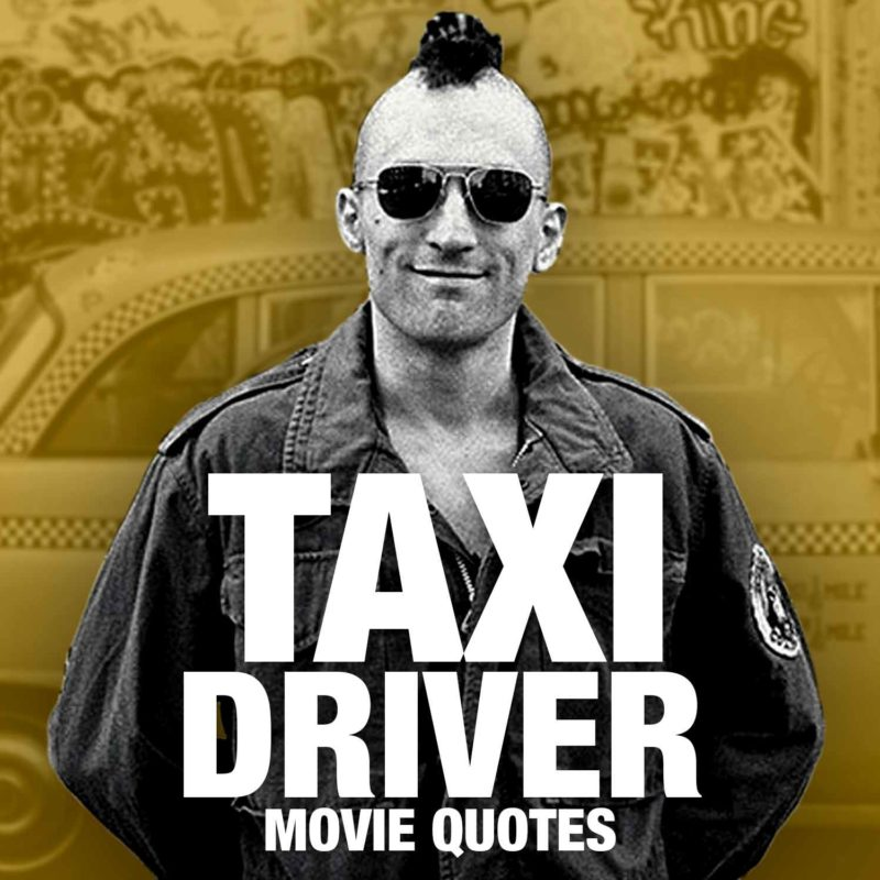 Famous Taxi Driver Quotes