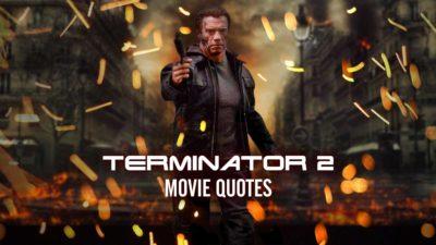Terminator 2 Quotes