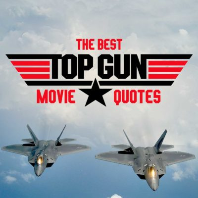 The Best Top Gun Movie Quotes