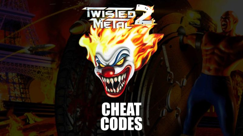Twisted Metal 2 Cheat Codes