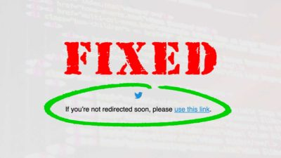 Twitter Error: &Quot;If You'Re Not Redirected Soon Please Use This Link&Quot;