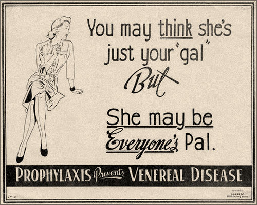 You May Think She's Just Your Gal but She May Be Everyone's Pal.