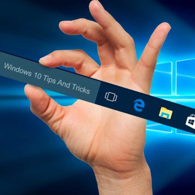 Windows 10 Tips And Tricks - Windows 10 Task Bar