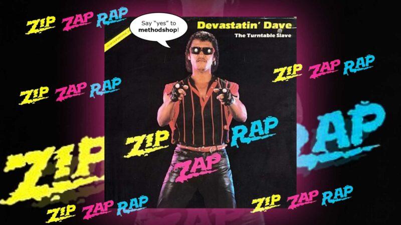 Devastatin' Dave's Zip Zap Rap